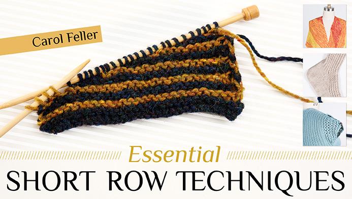 Essential Short Row Techniques