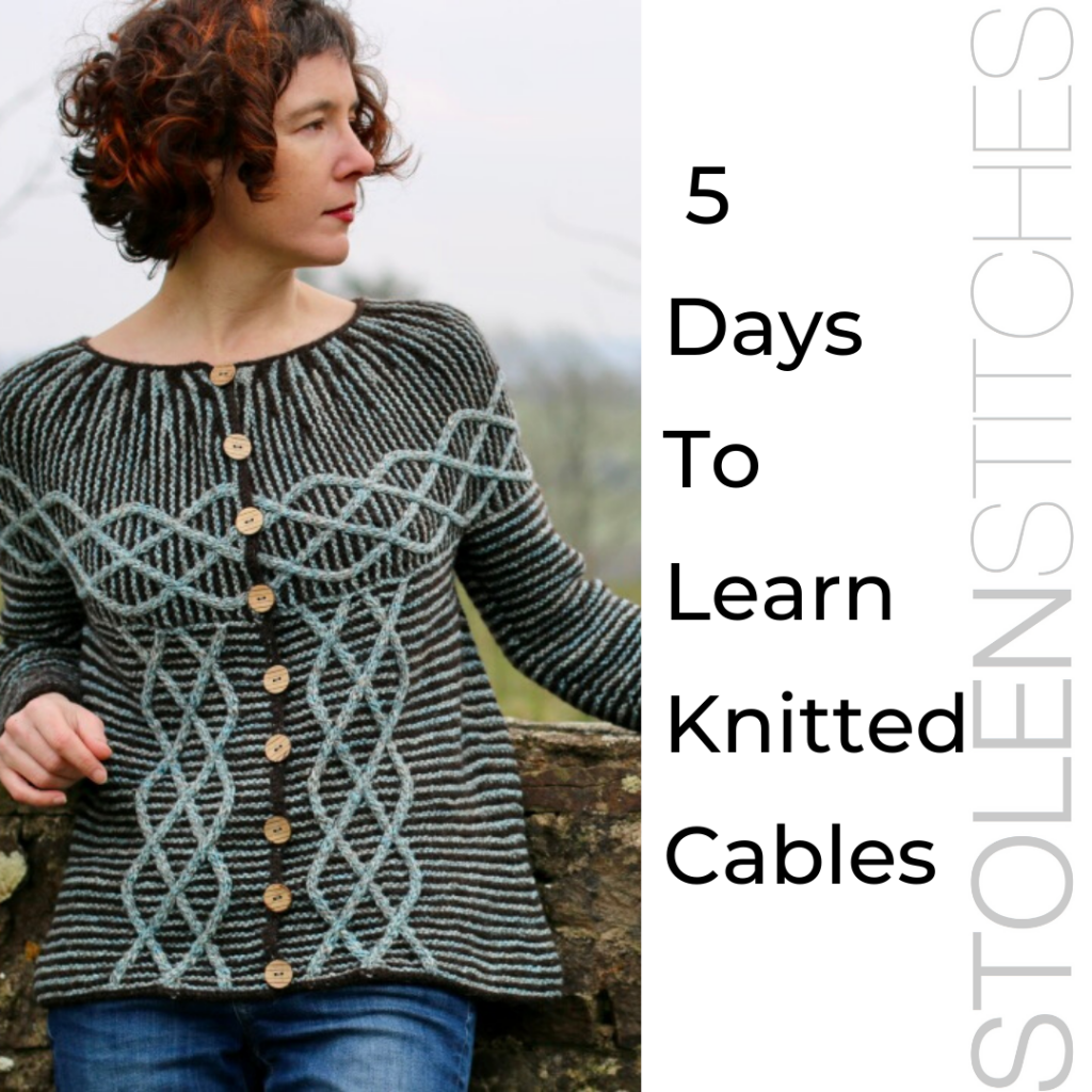 5 days to learn knitted cables